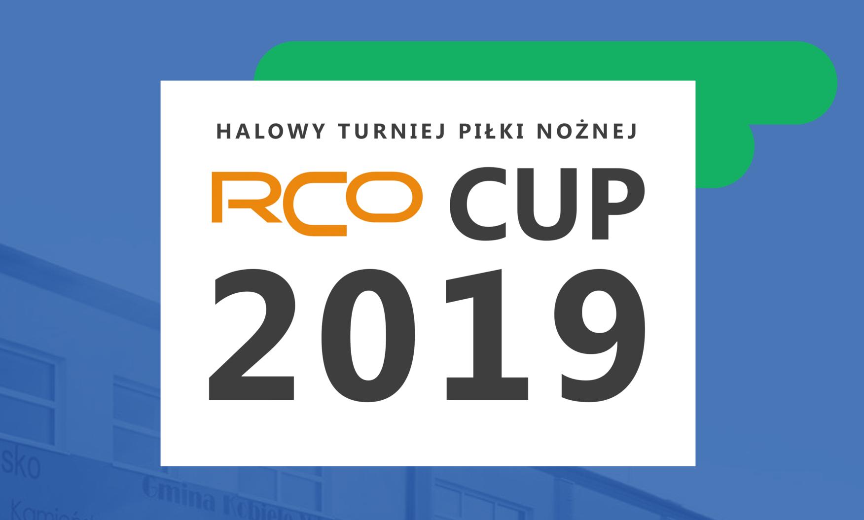 Halowy Turniej Piłki Nożnej RCO CUP 2019